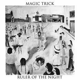 Cover MAGIC TRICK, ruler of the night