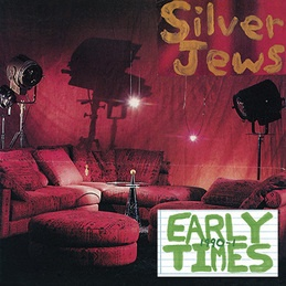 Cover SILVER JEWS, early times