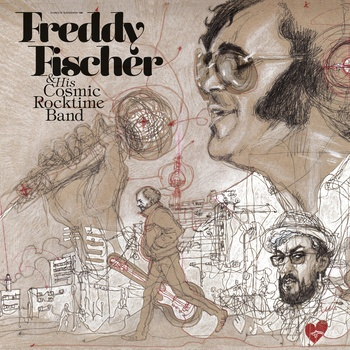 FREDDY FISCHER & HIS COSMIC ROCKTIME BAND, dreimal um die sonne cover