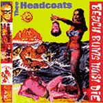 HEADCOATS, beach bums must die cover