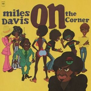 MILES DAVIS, on the corner cover