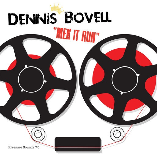 Cover DENNIS BOVELL, mek it run