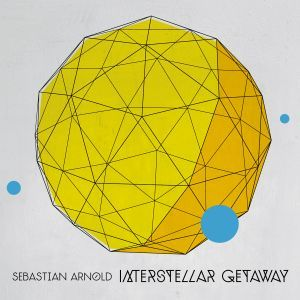 Cover SEBASTIAN ARNOLD, interstellar getaway
