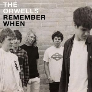 Cover ORWELLS, remember when