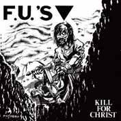 F.U.´S, kill for christ + bonus cover