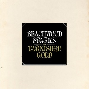 BEACHWOOD SPARKS, tarnished gold cover