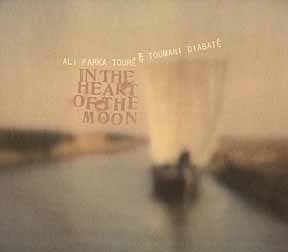 Cover ALI FARKA TOURÉ & TOUMANI DIABATÉ, in the heart of the moon
