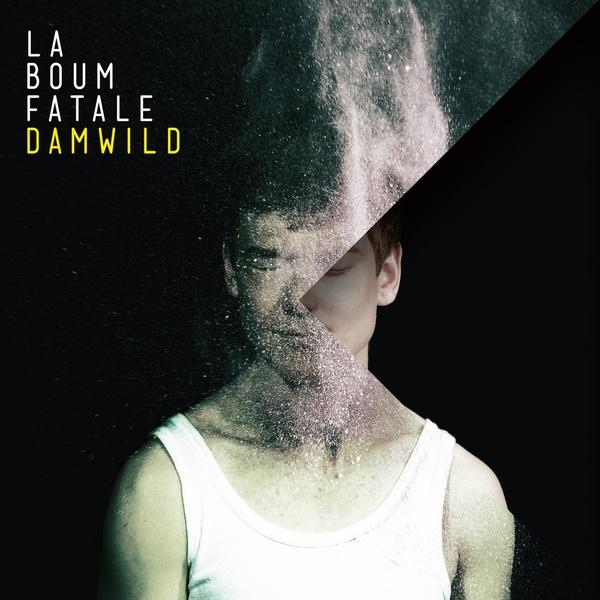 LA BOUM FATALE, damwild cover
