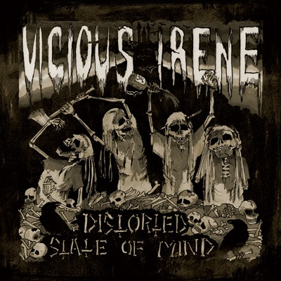 VICIOUS IRENE, distorted state of mind cover