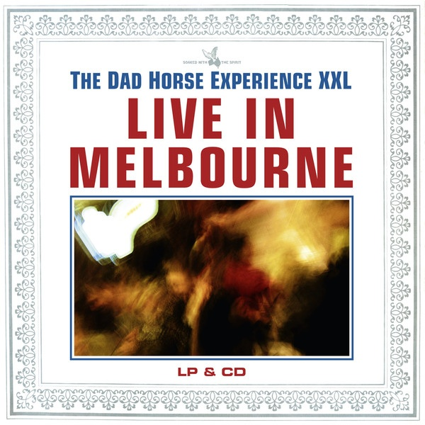 Cover DAD HORSE EXPERIENCE XXL, live in melbourne