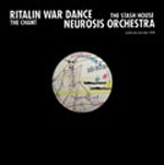 Cover RITALIN WAR DANCE / NEUROSIS ORCHESTRA, the chant / stash house ep