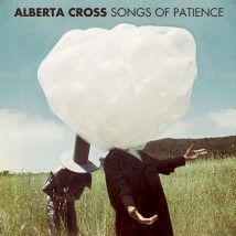 Cover ALBERTA CROSS, songs of patience