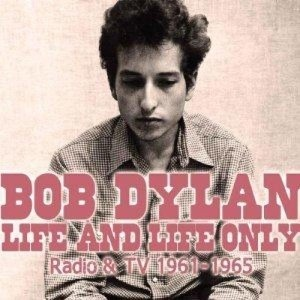 Cover BOB DYLAN, life and life only