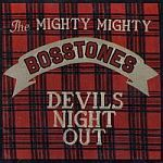 Cover MIGHTY BOSSTONES, devil´s night