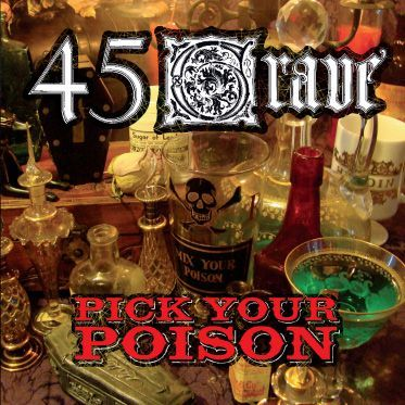 45 GRAVE, pick your poison cover