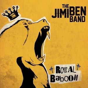 JIMI BEN BAND, royal baboon /monkeys in da house cover