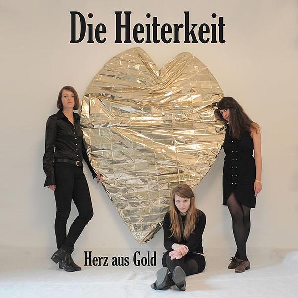 DIE HEITERKEIT, herz aus gold cover