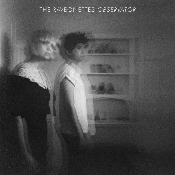 RAVEONETTES, observator cover