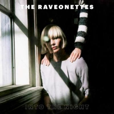 RAVEONETTES, into the night cover