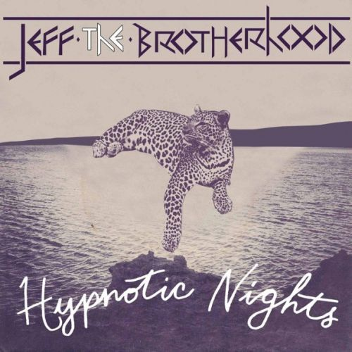 Cover JEFF THE BROTHERHOOD, hypnotic nights