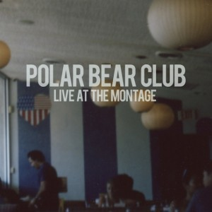 Cover POLAR BEAR CLUB, live at the montage theater