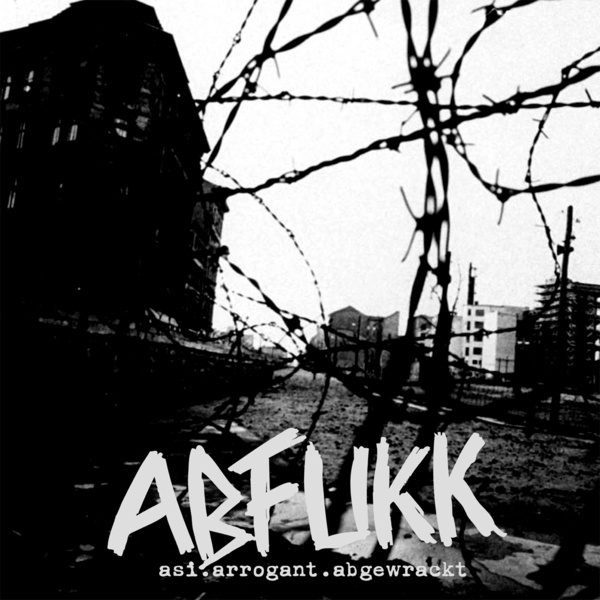 ABFUKK, asi.arrogant.abgewrackt cover