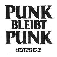 KOTZREIZ, punk bleibt punk cover
