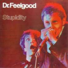 Cover DR. FEELGOOD, stupidity