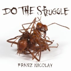 Cover FRANZ NICOLAY, do the struggle