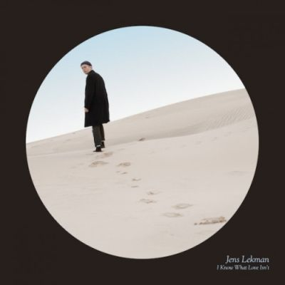 Cover JENS LEKMAN, i know what love isn´t
