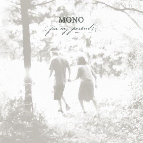 MONO, for my parents cover