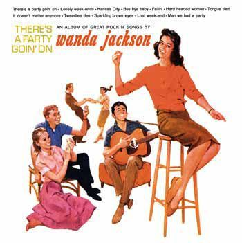 WANDA JACKSON, there´s a party goin´ on cover