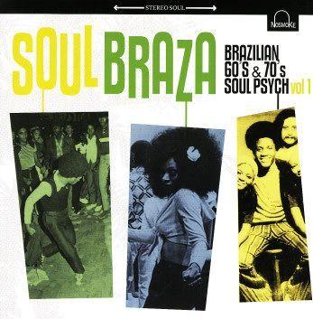 V/A, soul braza - brazilian 60s & 70s soul psych 1 cover