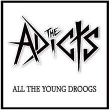 Cover ADICTS, all the young droogs