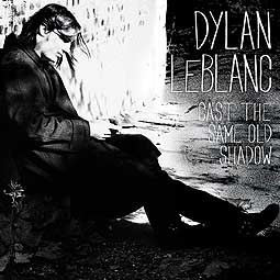 DYLAN LE BLANC, cast the same old shadow cover