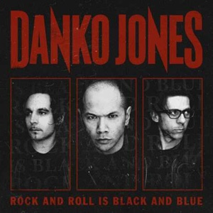 Cover DANKO JONES, rock´n roll is black and blue