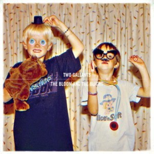 Cover TWO GALLANTS, the bloom and the blight
