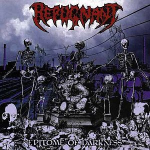 REPUGNANT, epitome of darkness cover