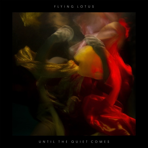 FLYING LOTUS, until the quiet comes cover