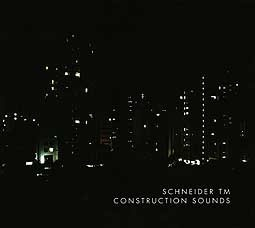 SCHNEIDER TM, construction sounds cover