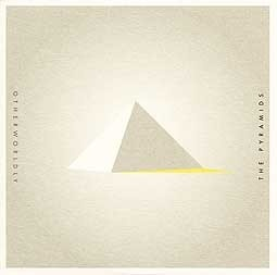 Cover PYRAMIDS, otherworldly