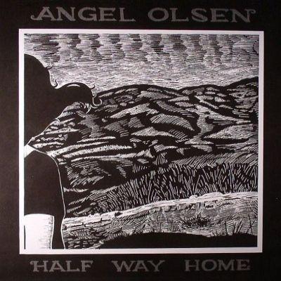 ANGEL OLSEN, halfway home cover