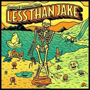 Cover LESS THAN JAKE, greetings and salutations