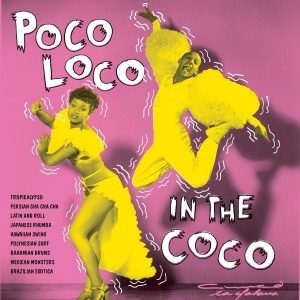 Cover V/A, poco loco in the coco
