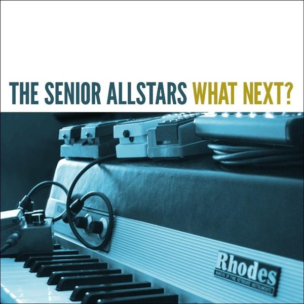 SENIOR ALLSTARS, what´s next cover