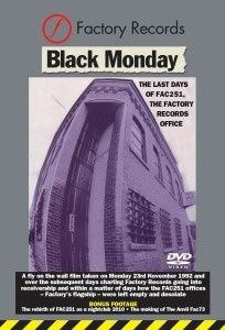 FACTORY RECORDS - BLACK MONDAY, the last days of factory - documentary cover