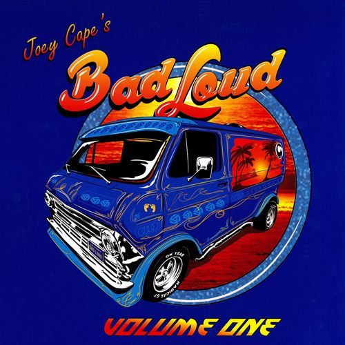 JOEY CAPE´S BAD LOUD, vol. 1 cover