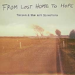 Cover TORPUS & THE ART DIRECTORS, from lost home to hope
