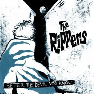 Cover RIPPERS, better the devil you know