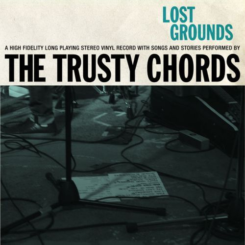 Cover TRUSTY CHORDS, lost grounds